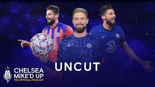 Olivier Giroud On His Favourite Chelsea Memory & The Perfect Hair | Chelsea Mike'd Up Uncut