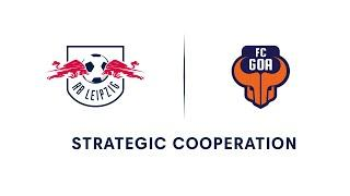 Partnership-Announcement between RB Leipzig and Indian Super League Club FC Goa