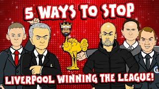 5 Ways To Stop LIVERPOOL in 2020 ... from winning the league!
