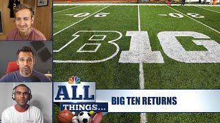 Big Ten plans return to college football in late October | All Things Ep. 16 | NBC Sports