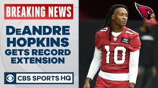 Cardinals extend DeAndre Hopkins contract making him the highest paid non-QB ever | CBS Sports HQ