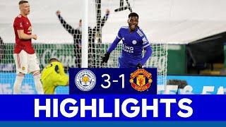 Foxes Beat Red Devils To Reach FA Cup Semi-Finals | Leicester City 3 Manchester United 1 | 2020/21