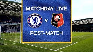 Matchday Live: Chelsea v Rennes | Post-Match | Champions League Matchday