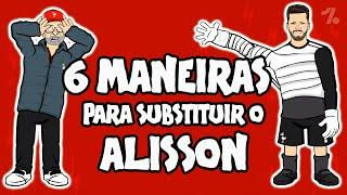6 MANEIRAS de substituir ALISSON no LIVERPOOL!  OneFootball x 442oons