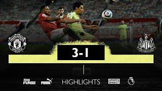 Manchester United 3 Newcastle United 1 | Premier League Highlights