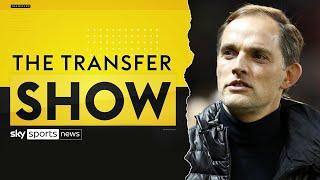 What can Chelsea expect from Thomas Tuchel? | Thomas Tuchel latest | Transfer Show