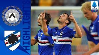 Udinese 1-3 Sampdoria | Two Late Goals Help Sampdoria Beat Udinese | Serie A TIM