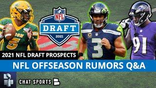NFL Rumors On Russell Wilson, Trey Lance To 49ers, Yannick Ngakoue & 2021 NFL Draft Prospects  | Q&A