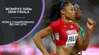 Women's 400m Semi-Finals | World Athletics Championships Beijing 2015