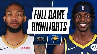 PELICANS at PACERS | FULL GAME HIGHLIGHTS | February 5, 2021