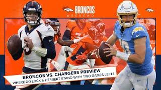 Broncos at Chargers preview: Where do Lock and Herbert stand with two games left? | Broncos Weekend
