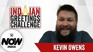 Kevin Owens Greets India in 12 Languages!   The Indian Greetings Challenge: WWE Now India