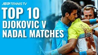 Top 10 Rafael Nadal v Novak Djokovic ATP Matches!