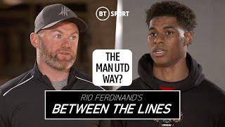 What is the Manchester United way? | Between The Lines with Wayne Rooney and Marcus Rashford