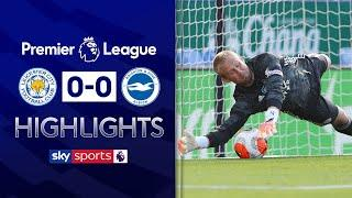 Super Schmeichel denies Maupay pen in goalless draw | Leicester 0-0 Brighton | EPL Highlights