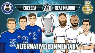 Chelsea vs Real Madrid 2-0! Alternative Commentary (Champions League Semi-Final Goals Highlights)