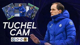 Tuchel Cam | Thomas Tuchel's First Game In Charge | Chelsea 0-0 Wolves