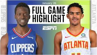 LA Clippers vs. Atlanta Hawks [FULL GAME HIGHLIGHTS] | NBA on ESPN