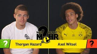 Thorgan Hazard vs Axel Witsel   Who knows more? - BVB-Challenge