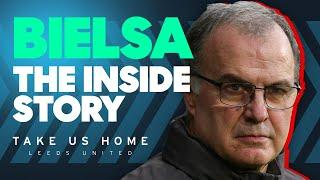 Leeds United Are Champions! Marcelo Bielsa: In The Words Of Those Who Know Him Best