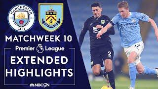 Manchester City v. Burnley | PREMIER LEAGUE HIGHLIGHTS | 11/28/2020 | NBC Sports