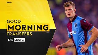 Is Alexander Sortloth the right striker to compete with Kane at Spurs?   Good Morning Transfers