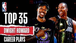 Top 35 Plays Of Dwight Howard's Career | #NBABDAY