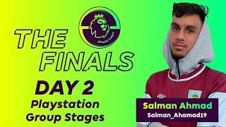 ePremier League Finals: DAY 2 Playstation Group & Qualifier Stages