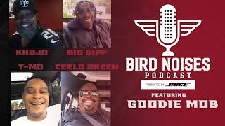 Goodie Mob covers it all, Dirty South to Dirty Birds | Bird Noises presented by Bose