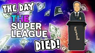 ️The Day The Super League Died!️