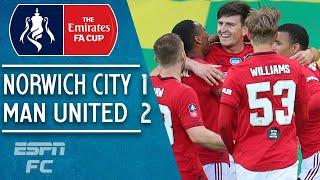 Norwich City 1-2 Manchester United: Harry Maguire rescues Reds with late winner   FA Cup Highlights