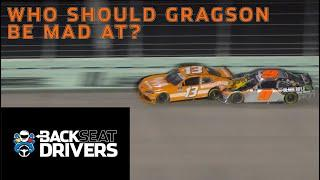 Right or wrong? Gragson mad at David Starr : Kligerman and Cassill debate  | Backseat Drivers