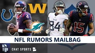 NFL Rumors Mailbag: Deshaun Watson Trade? Big Ben Future? Corey Davis & Will Fuller Free Agency?