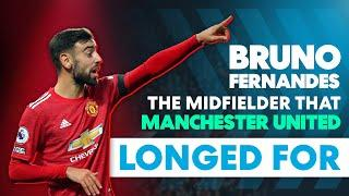 Bruno Fernandes | The Player Manchester United have been Waiting For | Football Explained
