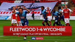 Five goals, 2 red cards and a missed penalty!   Fleetwood 1-4 Wycombe   League 1 Play Off Highlights