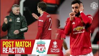 Solskjaer, Lindelof & Fernandes react to Liverpool win   Manchester United 3-2 Liverpool   FA Cup
