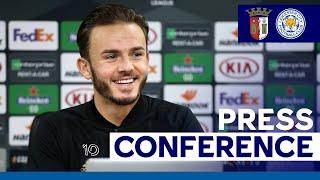 'We'll Be Prepared' - James Maddison  | SC Braga vs. Leicester City