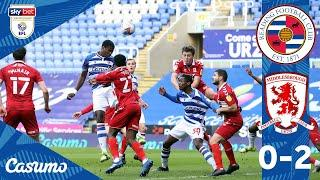 READING 0-2 MIDDLESBROUGH   Royals lose out as Boro hold onto first-half lead