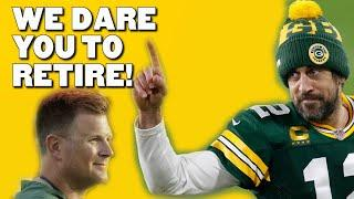 Packers Ready to Force Rodgers to Retire