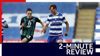 2-minute review   Reading 1-4 Swansea City   Sky Bet Championship   22nd July 2020