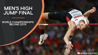 Men's High Jump Final | World Athletics Championships Beijing 2015