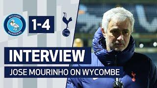 INTERVIEW | Jose Mourinho On Wycombe Victory
