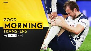 How will Tottenham cope without the injured Harry Kane? | Good Morning Transfers