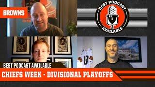 Best Podcast Available: Chiefs Week - Divisional Playoffs | Cleveland Browns