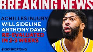 Anthony Davis re-aggravates Achilles injury, out at least 2-3 weeks for Lakers | CBS Sports HQ