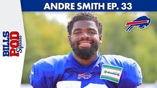 Andre Smith Chats Plant-Based Diet   Bills Pod Squad Ep. 33