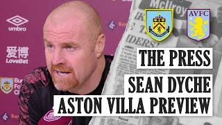 DYCHE ON LAMPARD, VILLA, AND SPECULATION | PRESS | Burnley v Aston Villa