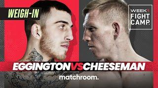 Fight Camp: Sam Eggington vs Ted Cheeseman plus undercard weigh-in