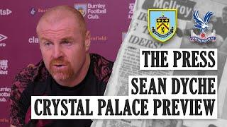 PALACE, I'M A CELEB & INJURY UPDATES | THE PRESS | Sean Dyche Crystal Palace Preview