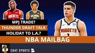 NBA Rumors: Michael Porter Jr. Trade? Jrue Holiday To Lakers? Russell Westbrook Trade? NBA MAILBAG